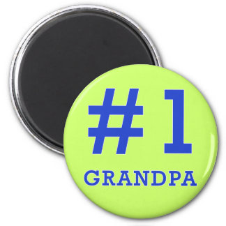Every Grandpa Deserves a #1 Grandpa Tshirt! Magnets