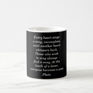 Every heart sings - Plato quote mug