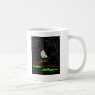 Every Hour...Is the Witching Hour Coffee Mug