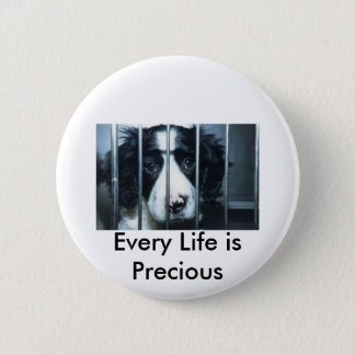 every life is precious puppy 2 inch round button