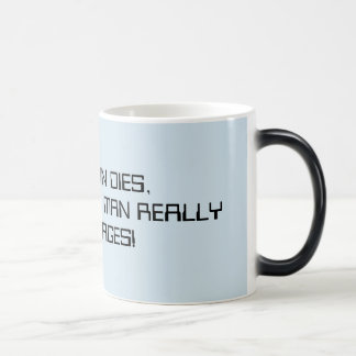 EVERY MAN DIES BUT NOT EVERY MAN REALLY TOYVOYAGES MAGIC MUG