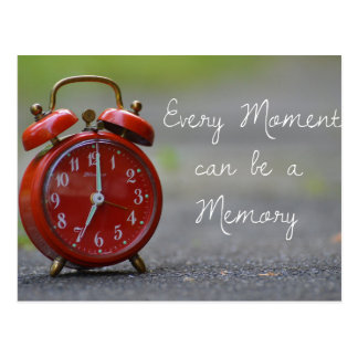 Every Moment Can Be A Memory Postcard