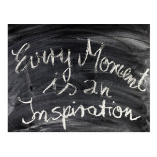 Every Moment is an Inspiration! Postcard