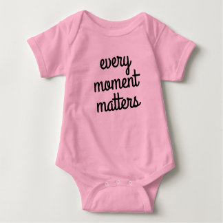Every Moment Matters Baby Bodysuit