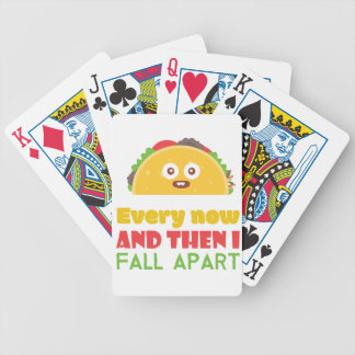 Every Now And Then I Fall Apart Funny Taco Tuesday Bicycle Playing Cards