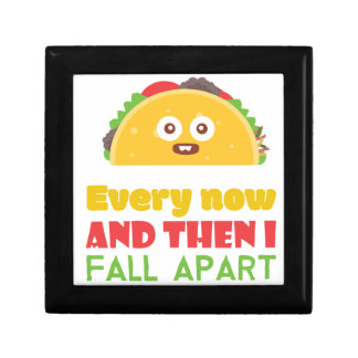 Every Now And Then I Fall Apart Funny Taco Tuesday Gift Box