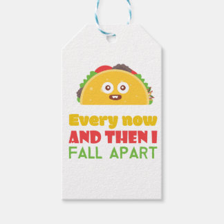 Every Now And Then I Fall Apart Funny Taco Tuesday Gift Tags