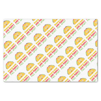 Every Now And Then I Fall Apart Funny Taco Tuesday Tissue Paper