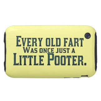 Every Old Fart Was Once Just A Little Pooter Tough iPhone 3 Case