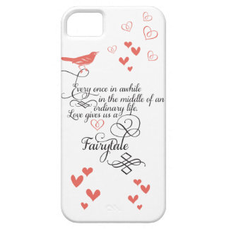 Every once in awhile in an ordinary life. iPhone 5 case