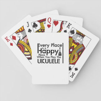 Every Place is a Happy Ukulele Uke Music Lover Playing Cards