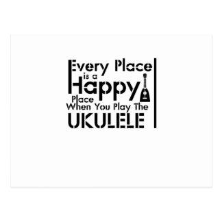 Every Place is a Happy Ukulele Uke Music Lover Postcard
