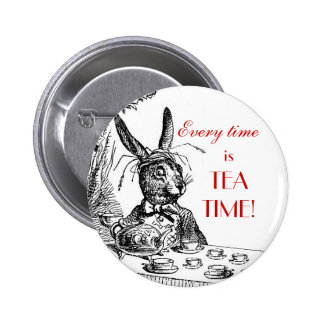 """'Every Time is Tea Time!"""" ~Alice in Wonderland Pin"""