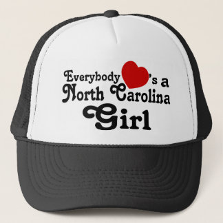 Everybody Hearts a North Carolina Girl Trucker Hat