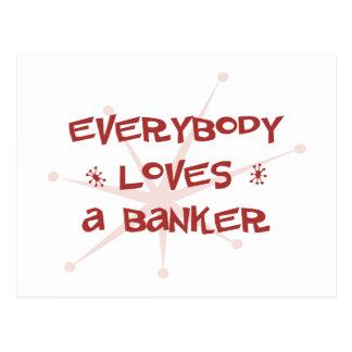 Everybody Loves A Banker Postcard