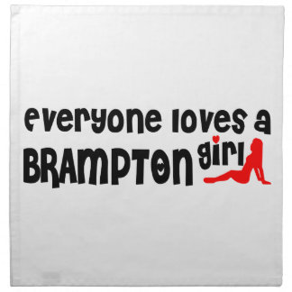 Everybody loves a Brampton Girl Napkin