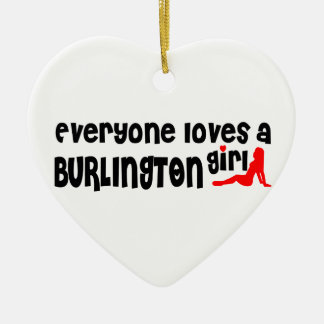 Everybody loves a Burlington Girl Ceramic Ornament