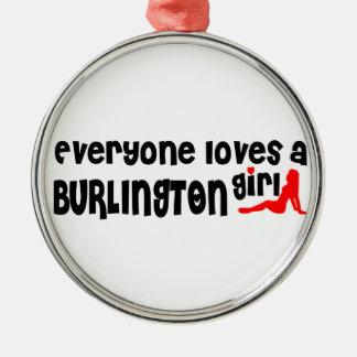 Everybody loves a Burlington Girl Metal Ornament