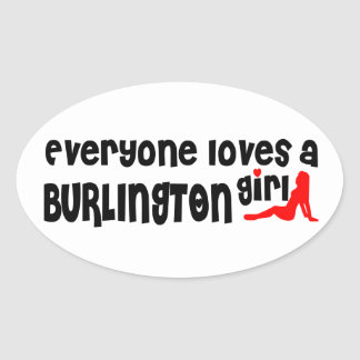Everybody loves a Burlington Girl Oval Sticker