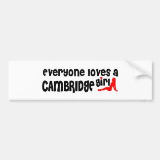 Everybody loves a Cambridge Girl Bumper Sticker