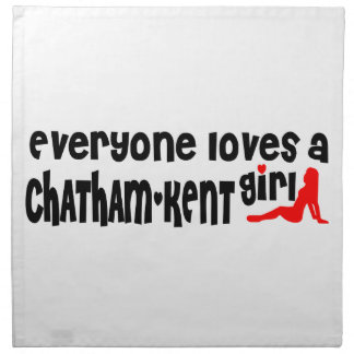 Everybody loves a Chatham-Kent Girl Napkin