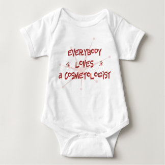 Everybody Loves A Cosmetologist Baby Bodysuit