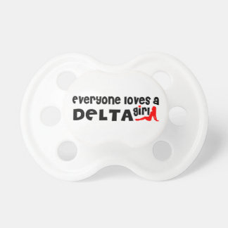 Everybody loves a Delta Girl Pacifier
