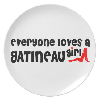 Everybody loves a Gatineau Girl Plate