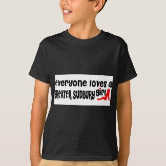 Everybody loves a Greater Sudbury Girl T-Shirt