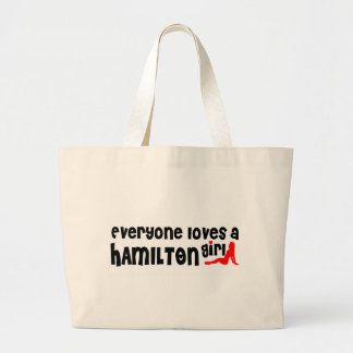 Everybody loves a Hamilton Girl Large Tote Bag