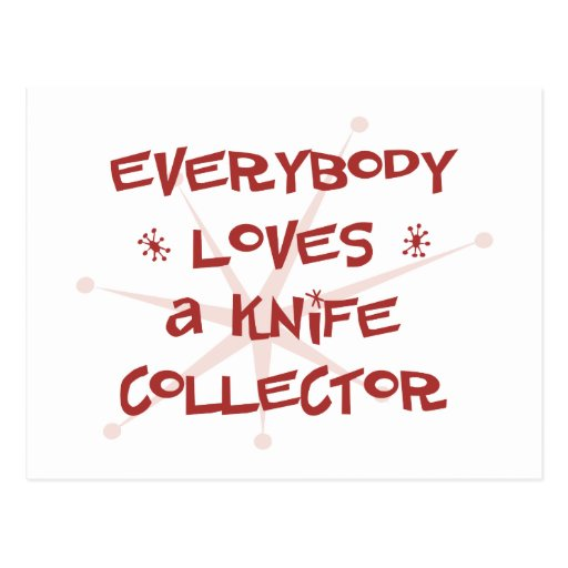 Everybody Loves A Knife Collector Postcards
