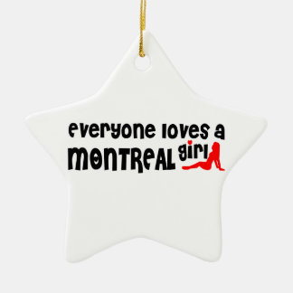 Everybody loves a Montreal Girl Ceramic Ornament