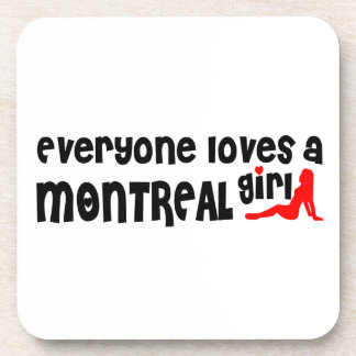 Everybody loves a Montreal Girl Coaster
