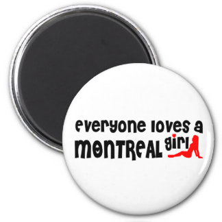 Everybody loves a Montreal Girl Magnet