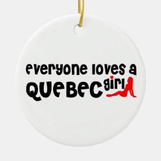 Everybody loves a Quebec Girl Ceramic Ornament