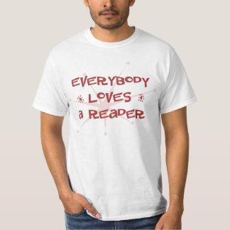 Everybody Loves A Reader T-Shirt