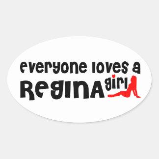Everybody loves a Regina Girl Oval Sticker
