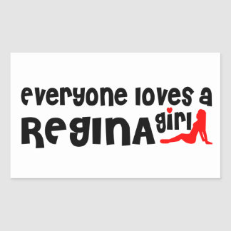 Everybody loves a Regina Girl Sticker