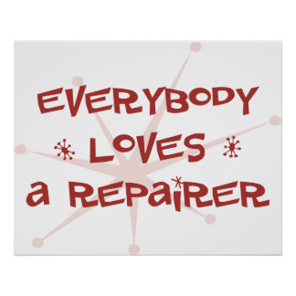 Everybody Loves A Repairer Poster