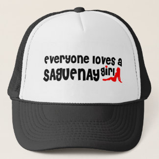 Everybody loves a Saguenay Girl Trucker Hat