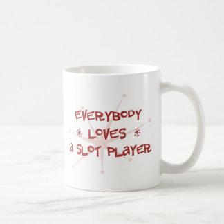 Everybody Loves A Slot Player Coffee Mug