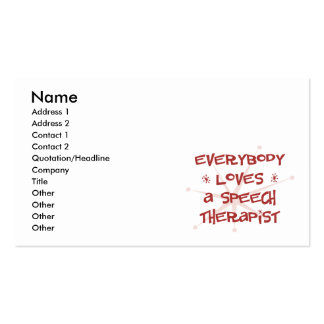 Everybody Loves A Speech Therapist Pack Of Standard Business Cards