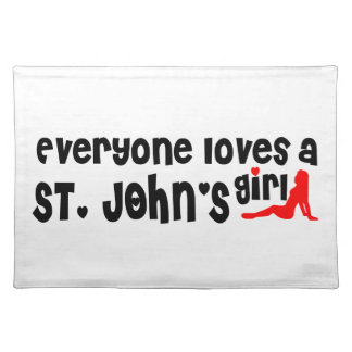 Everybody loves a St. John's Girl Placemat