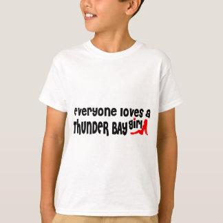 Everybody loves a Thunder Bay Girl T-Shirt
