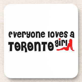Everybody loves a Toronto Girl Coaster