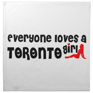 Everybody loves a Toronto Girl Napkin