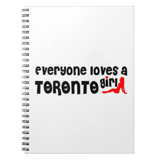 Everybody loves a Toronto Girl Notebook