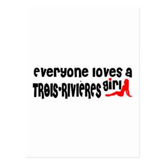 Everybody loves a Trois-Rivières Girl Postcard