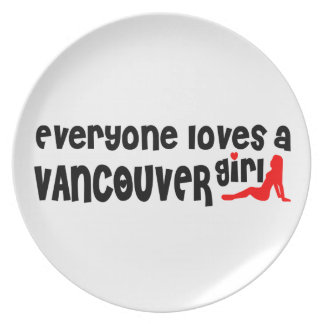Everybody loves a Vancouver Girl Plate