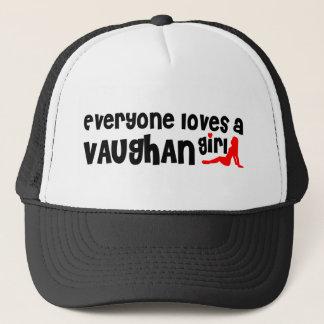 Everybody loves a Vaughan Girl Trucker Hat
